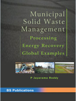 Municipal Solid Waste Management: Processing, Energy Recovery, Global examples