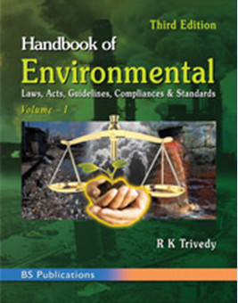 Handbook of Environmental Laws, Acts, Guidelines, Compliances & Standards