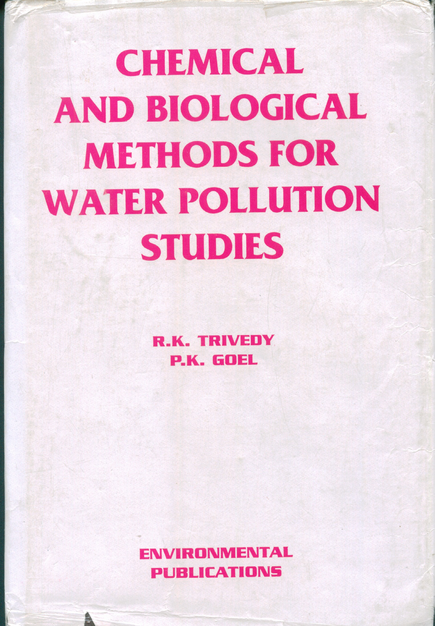 Chemical and Biological Methods for Water Pollution Studies